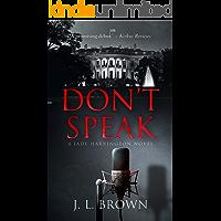 Don't Speak: A Jade Harrington Novel (Jade Harrington Series Book 1)