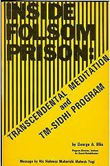 Inside Folsom Prison: Transcendental Meditation and TM-Sidhi Program Paperback