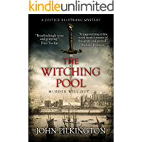 The Witching Pool: A Justice Belstrang Mystery (Justice Belstrang Mysteries Book 2)