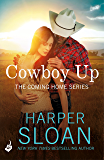 Cowboy Up: Coming Home Book 3