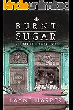 Burnt Sugar (ACE Series Book 2)