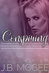 Conspiring (This Book 3)