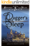 Dagger's Sleep (Beyond the Tales Book 1)