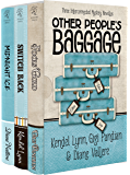 Other People's Baggage: Three Interconnected Mysteries (Henery Press Mystery Collection Book 1) (English Edition)