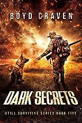 Dark Secrets: Still Surviving Kindle Edition