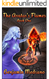 The Avatar's Flames (Through the Fire Book 1)