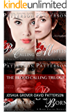 The Blood Calling Trilogy (The Blood Calling Series Book 0)