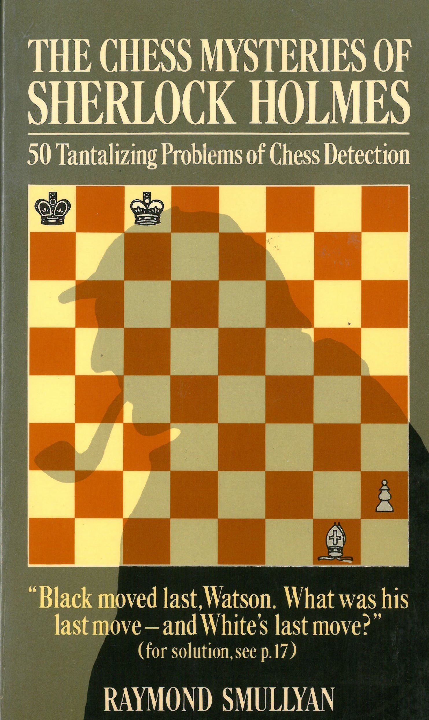 The Chess Mysteries of Sherlock Holmes: Amazon.es: Smullyan, Raymond M.: Libros en idiomas extranjeros