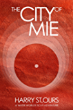 The City of Mie (Water Worlds Book 4)