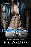 Dangerous Love (The Fitzgerald Family Book 4)