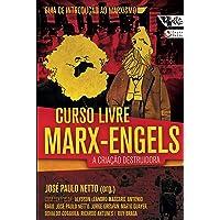Curso livre Marx-Engels: a criação destruidora