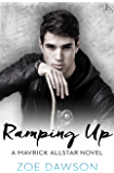 Ramping Up: A Mavrick Allstar Novel (Mavrick Allstars)