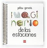 Imaginario de las estaciones (Libro Regalo 0-6 Años)