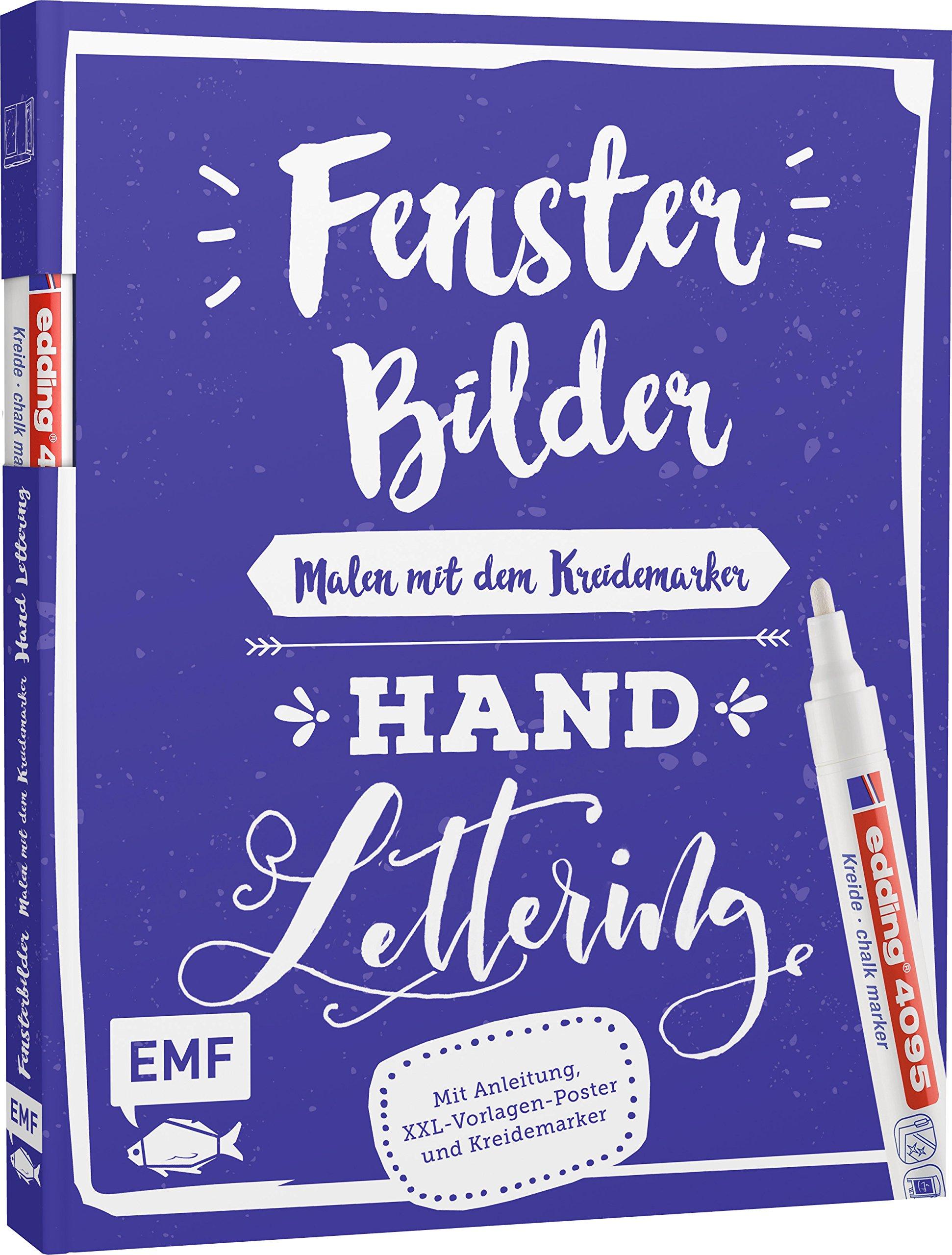 Fensterbilder malen mit dem Kreidemarker – Handlettering: Mit Anleitung, XXL-Vorlagen-Poster und Kreidemarker