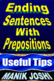 Ending Sentences with Prepositions: Useful Tips (English Daily Use Book 23)
