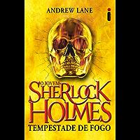 Tempestade de fogo (O jovem Sherlock Holmes Livro 4)