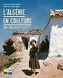 L'Algérie en couleurs