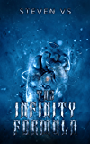 The Infinity Formula (Earth One Book 1)