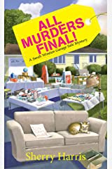 All Murders Final! (A Sarah Winston Garage Sale Mystery Book 3) Kindle Edition