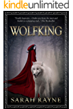 Wolfking (Wolfking Series Book 1)