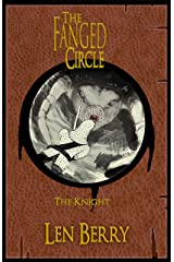 The Fanged Circle: The Knight Kindle Edition