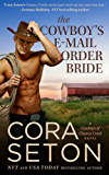 The Cowboy's E-Mail Order Bride (Cowboys of Chance Creek, Book 1)