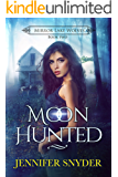 Moon Hunted (Mirror Lake Wolves Book 2)