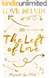 The Left of Love (Wayward Love Book 1)