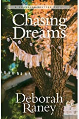 Chasing Dreams (Chandler Sisters Book 2) Kindle Edition