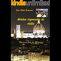 Minhas impressões da Itália: Um guia foto de Florença