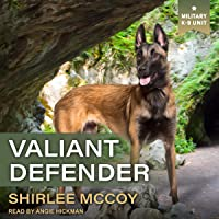 Valiant Defender: Military K-9 Unit Series, Book 8