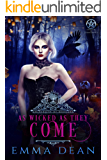 As Wicked As They Come: A Reverse Harem Academy Series (University of Morgana: Academy of Enchantments and Witchcraft…