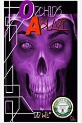 Orchids Ablaze: A Tale From The Jagged Earth (The Lodge of the Wolf Book 1) Kindle Edition