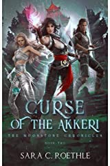 Curse of the Akkeri (The Moonstone Chronicles Book 2) Kindle Edition