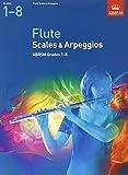 Flute Scales & Arpeggios, ABRSM Grades 1-8 (ABRSM Scales & Arpeggios)