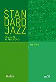 Gli standard del jazz: Una guida al repertorio