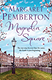 Magnolia Square (The Londoners Trilogy Book 2)