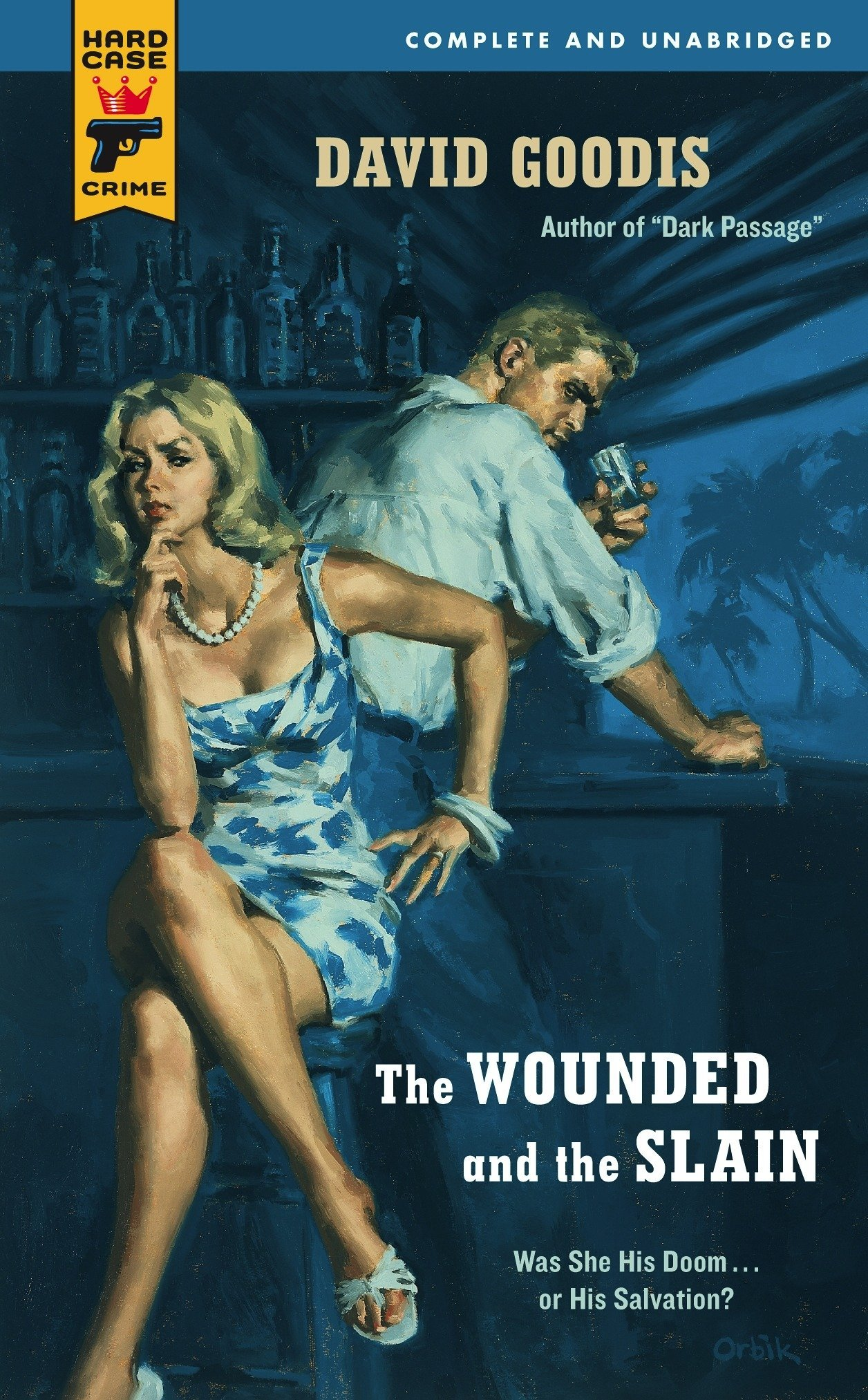 The Wounded and the Slain (Hard Case Crime) ebook