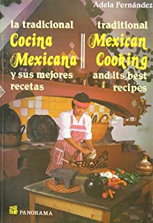 Tradicional Cocina Mexicana/Traditional Mexican Cooking (Spanish and English Edition)