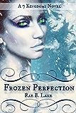 Frozen Perfection (7 Kingdoms Book 1)