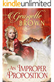 An Improper Proposition (A Steamy Regency Romance)