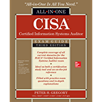 CISA Certified Information Systems Auditor All-in-One Exam Guide, Third Edition (English Edition)