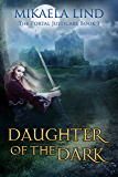 Daughter of the Dark (The Portal Justicars Book 1)