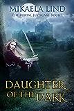 Daughter of the Dark (The Portal Justicars Book 1)