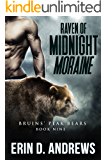 Raven of Midnight Moraine (Bruins' Peak Bears Book 8)