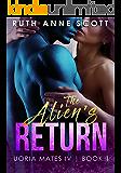 The Alien's Return  (Uoria Mates IV Book 1)