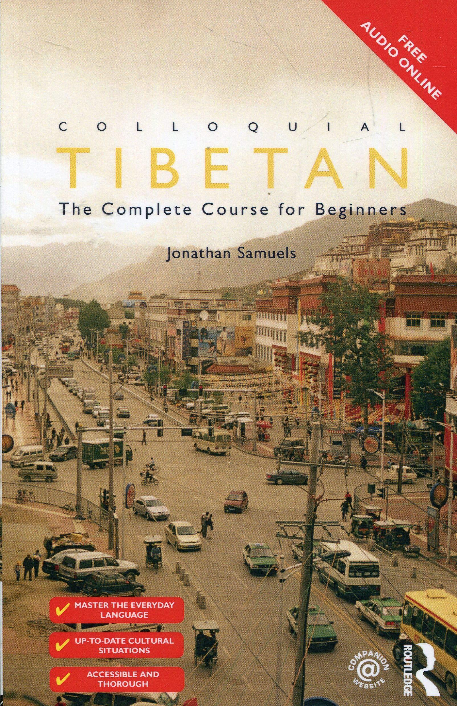 Colloquial Tibetan  Colloquial Series