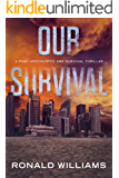 Our Survival: A Post-Apocalyptic EMP Survival Thriller