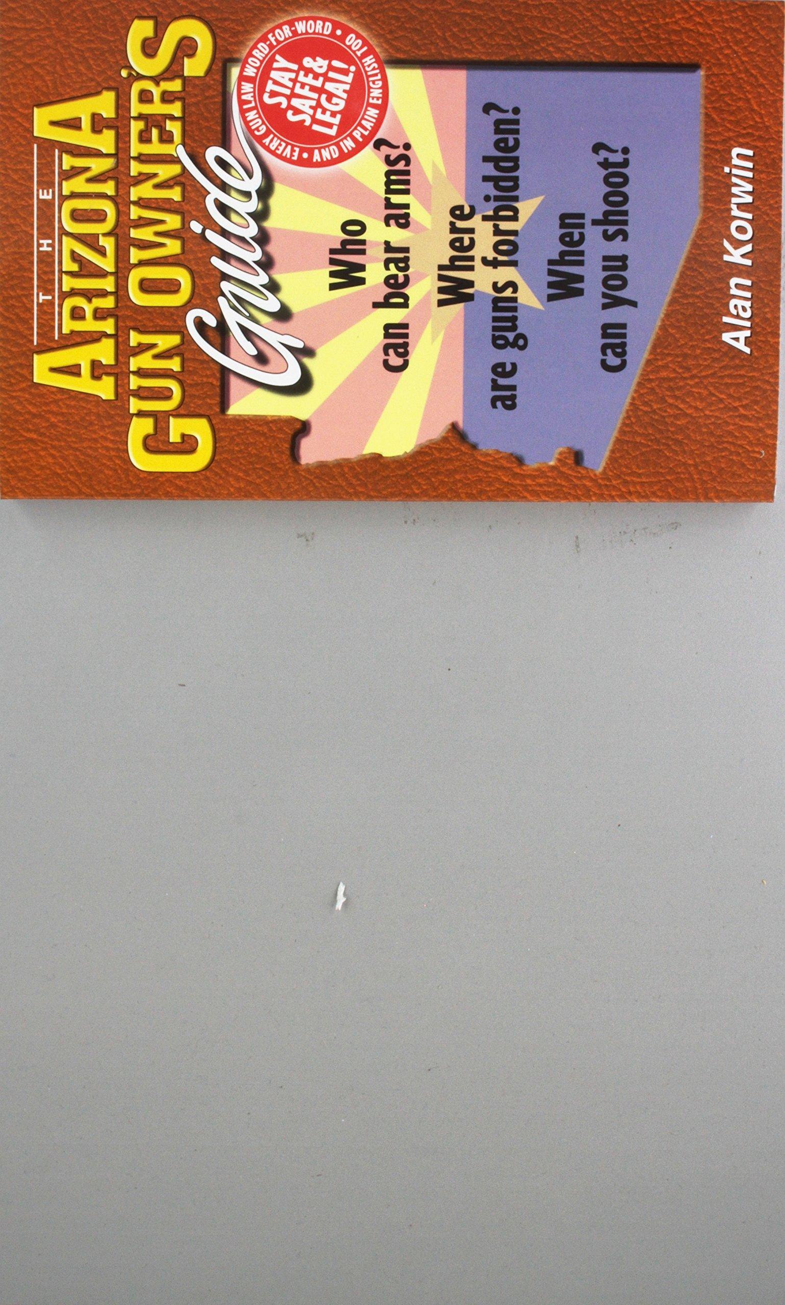 The Arizona Gun Owner's Guide - Edition 26 pdf epub