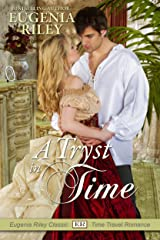 A Tryst in Time Kindle Edition